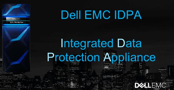 Dell EMC IDPa Integrated data protection applicance Core ICT Data Protection